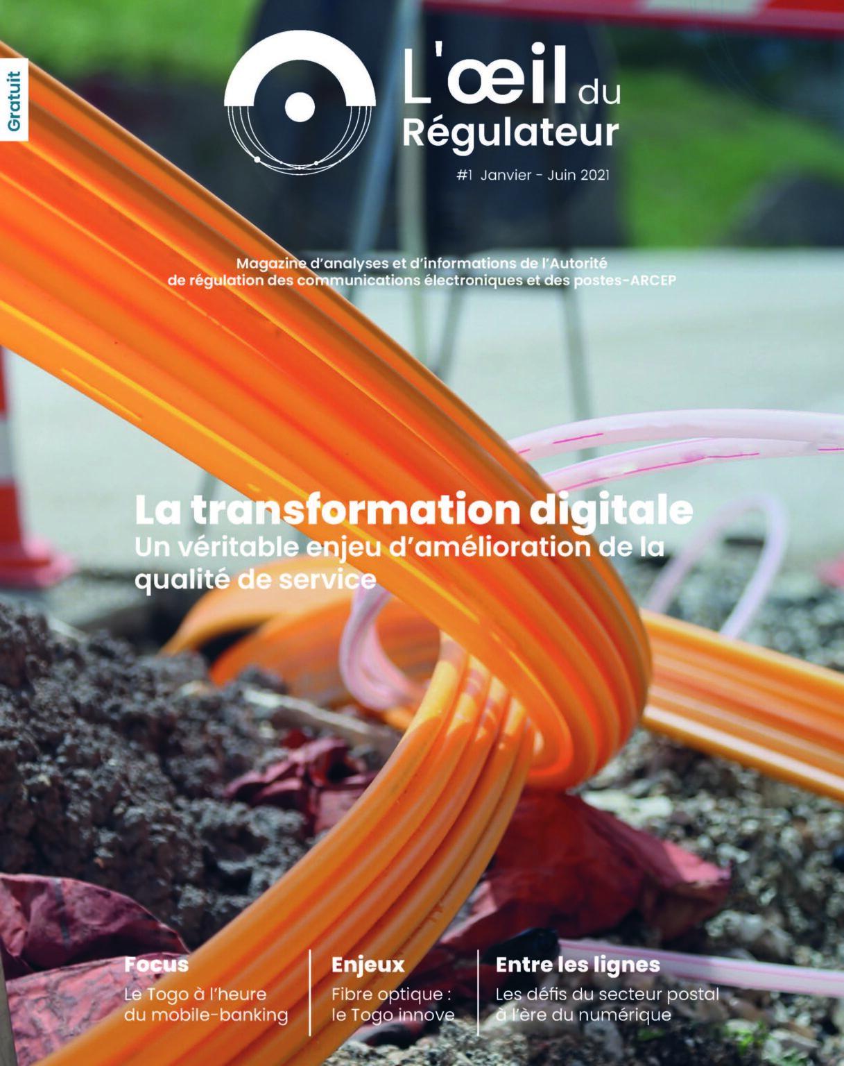 L'oeil du Régulateur n°1 Janvier – Juin 2021